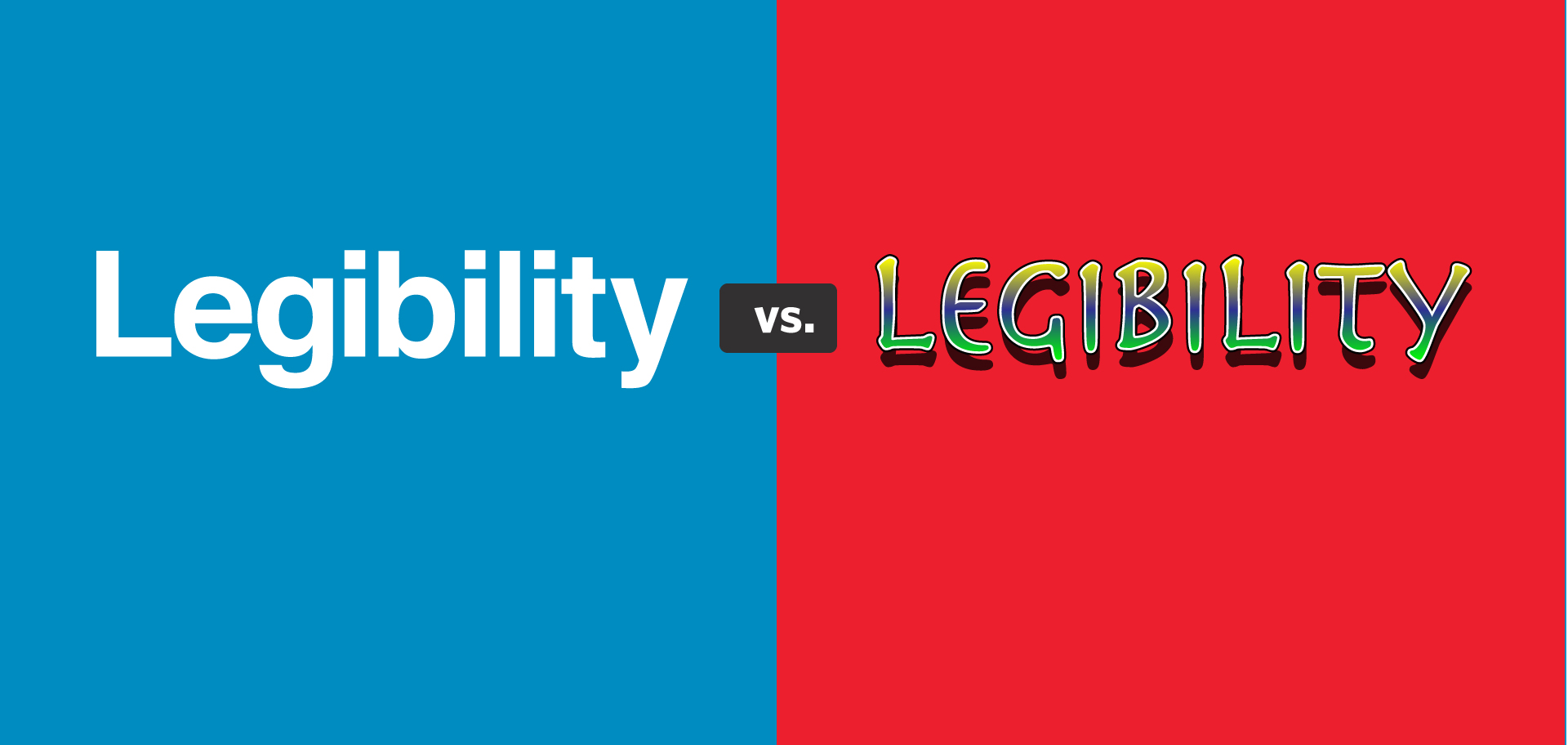 Legibility = Speed of Understanding Blog Kettle Fire Creative consistent communication legibility Legibility = Speed of Understanding legibility speed of understanding fi