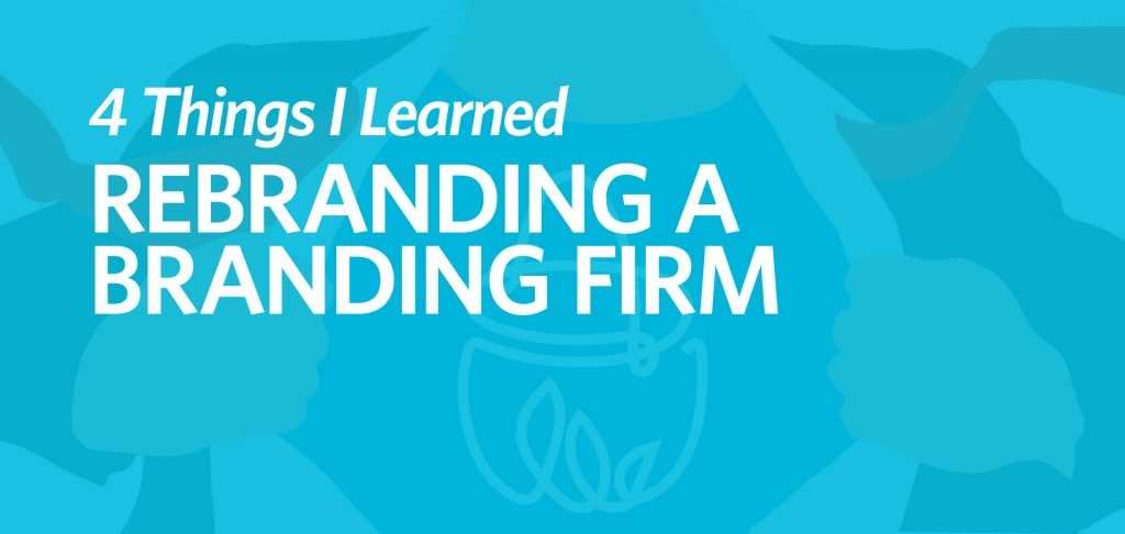 4 things I learned rebranding a branding firm Kettle Fire Creative guide to rebranding rebrand 4 Things I Learned Rebranding a Branding Firm rebranding a branding firm fi 1024x486