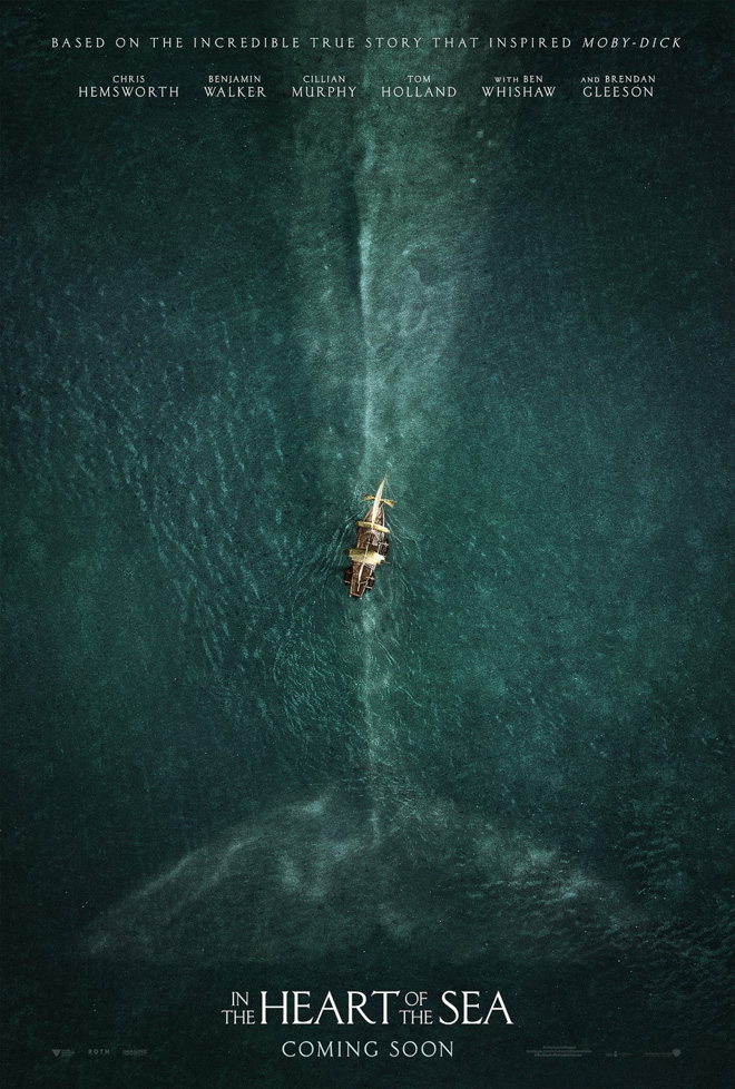 Kettle Fire Creative In the Heart of the Sea movie poster design movie poster design Branding for the Big Screen: 8 Best Movie Poster Designs of the Year heart of the sea poster