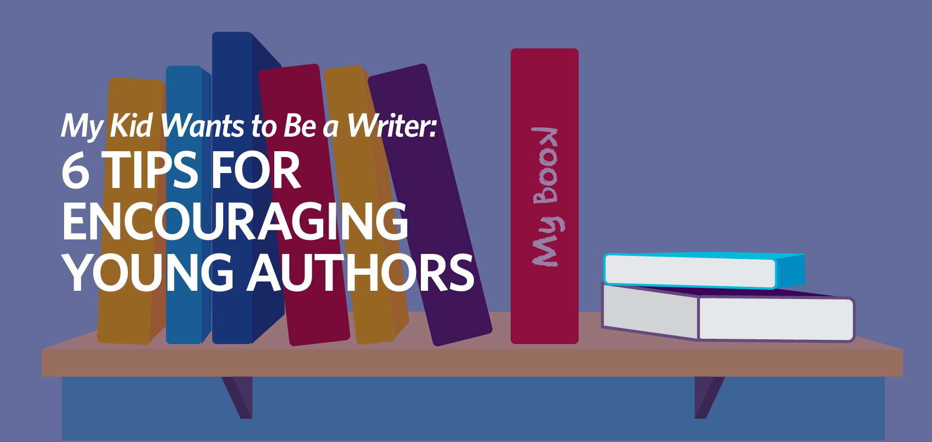 Kettle Fire Creative my kid wants to be a writer young author kid wants to be a writer My Kid Wants to be a Writer: 6 Tips for Encouraging Young Authors kid writer 1