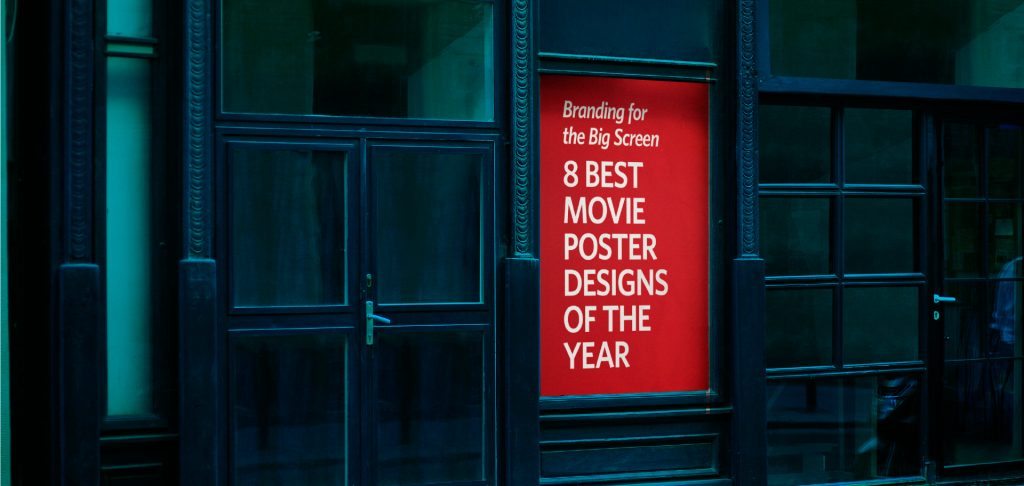 Kettle Fire Creative Branding on the Big Screen: 8 Best Movie Poster Designs of the Year movie poster design Branding for the Big Screen: 8 Best Movie Poster Designs of the Year movie posters fi 1 1024x486