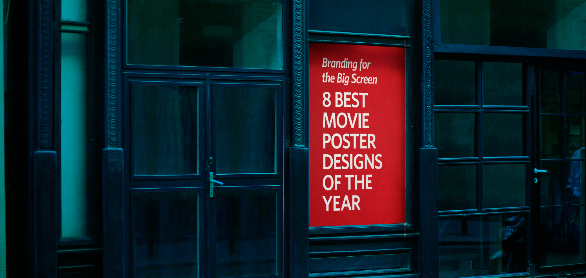 Kettle Fire Creative Branding on the Big Screen: 8 Best Movie Poster Designs of the Year movie poster design Branding for the Big Screen: 8 Best Movie Poster Designs of the Year movie posters fi 1