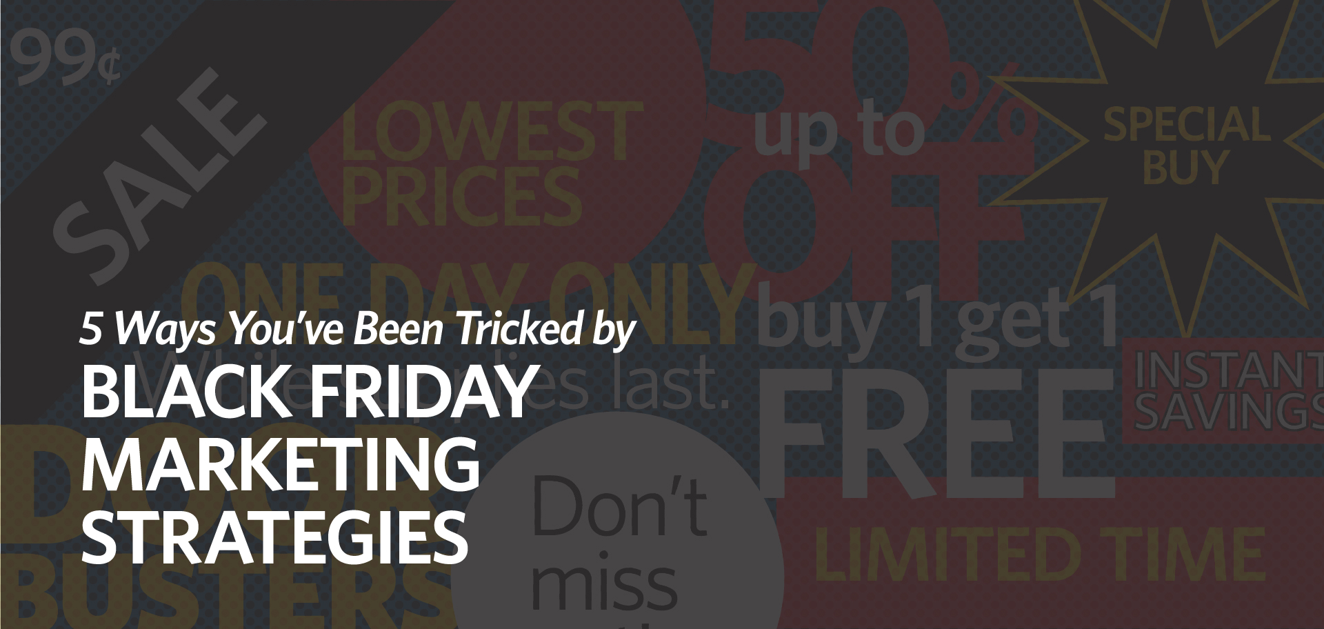 Black Friday Marketing Strategies 5 Ways You Ve Been Tricked