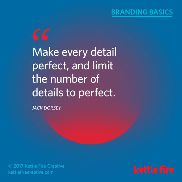 Branding quotes Jack Dorsey quotes details Kettle Fire Creative branding quotes 25 Inspirational Branding Quotes kf social branding basics dorsey1 e1492036276301