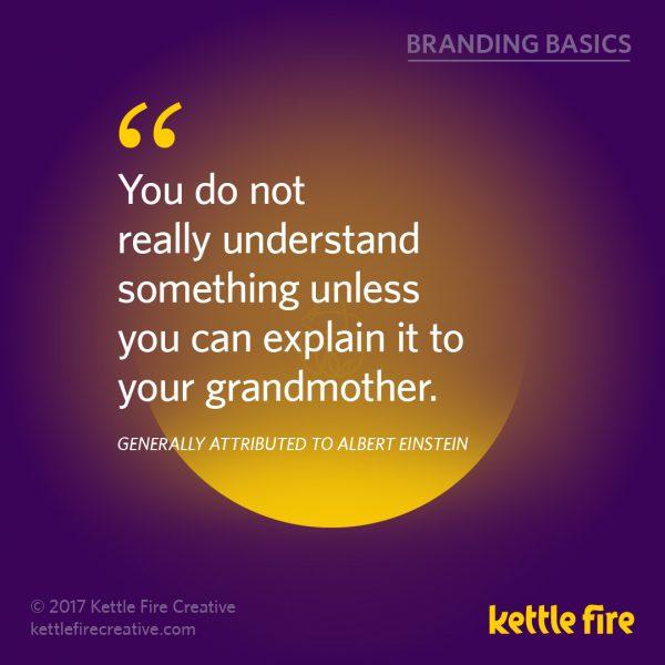 Branding quotes Einstein quotes Kettle Fire Creative branding quotes 25 Inspirational Branding Quotes kf social branding basics einstein1 e1492036227368
