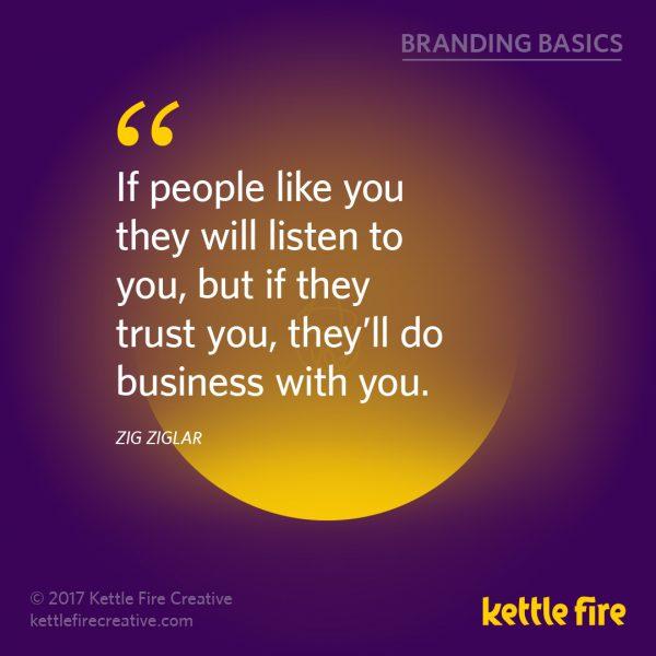 Branding quotes Zig Ziglar quotes Kettle Fire Creative branding quotes 25 Inspirational Branding Quotes kf social branding basics ziglar1 e1492036129634