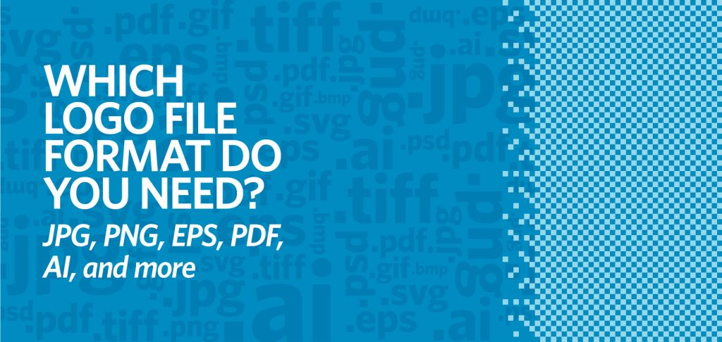 Which logo file format do you need, JPG, PNG, EPS, PDF, AI, image files, raster, vector, Kettle Fire Creative logo file format Which Logo File Format Do You Need? JPG, PNG, EPS, PDF, AI, and More [infographic] logo file formats fi 1024x486