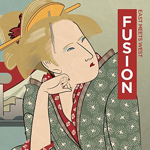 オムニバス FUSION East Meets West album artwork, Omnibus, top album covers 2017, Kettle Fire Creative album cover Top 17 Album Covers of 2017 (so far) Japanese FUSION East Meets West