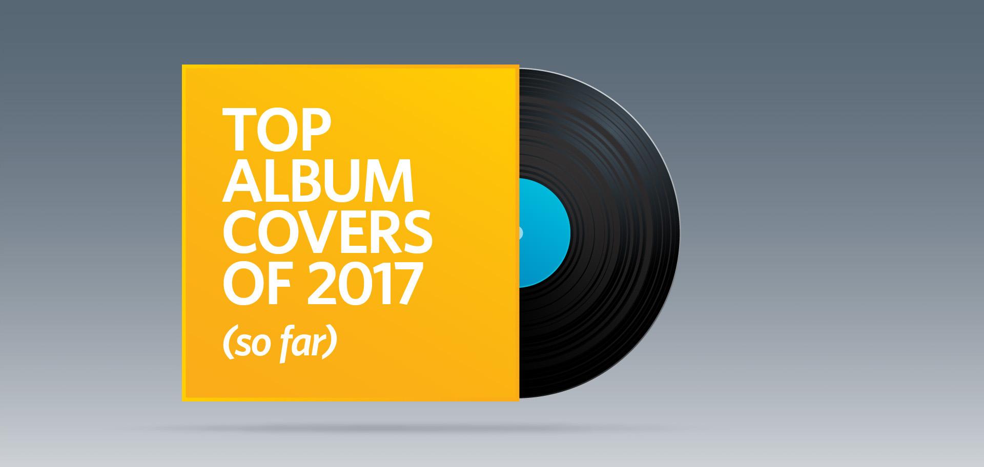 Top album covers 2017, best album artwork, album art, Kettle Fire Creative album cover Top 17 Album Covers of 2017 (so far) top albums fi