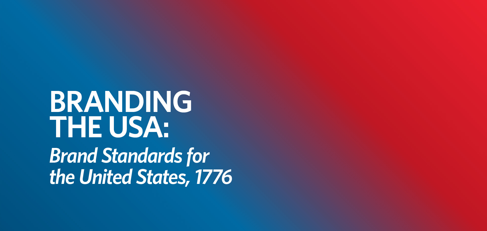 U.S. brand standards, branding USA, Kettle Fire Creative brand Branding the USA: Brand Standards for the United States, 1776 us brand fi