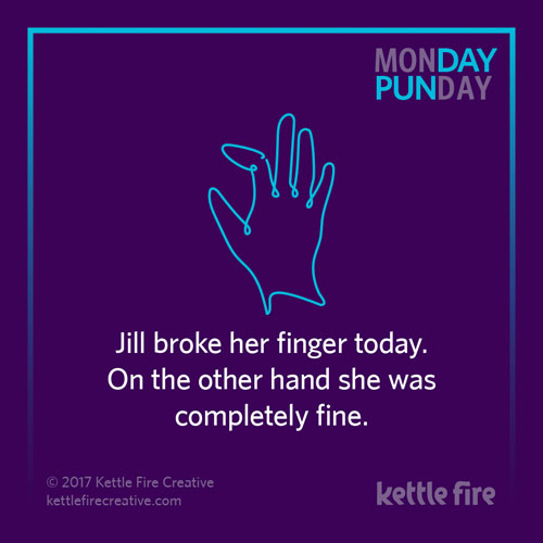 Best puns, other hand puns, jokes humor funny, Kettle Fire Creative puns 35 Puns That Will Make Your Day kf social Punday finger 1