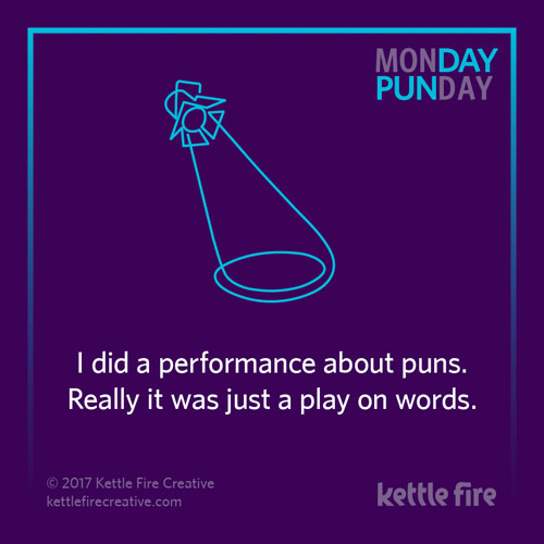 Best puns, play on words puns, jokes humor funny, Kettle Fire Creative puns 35 Puns That Will Make Your Day kf social Punday play 1