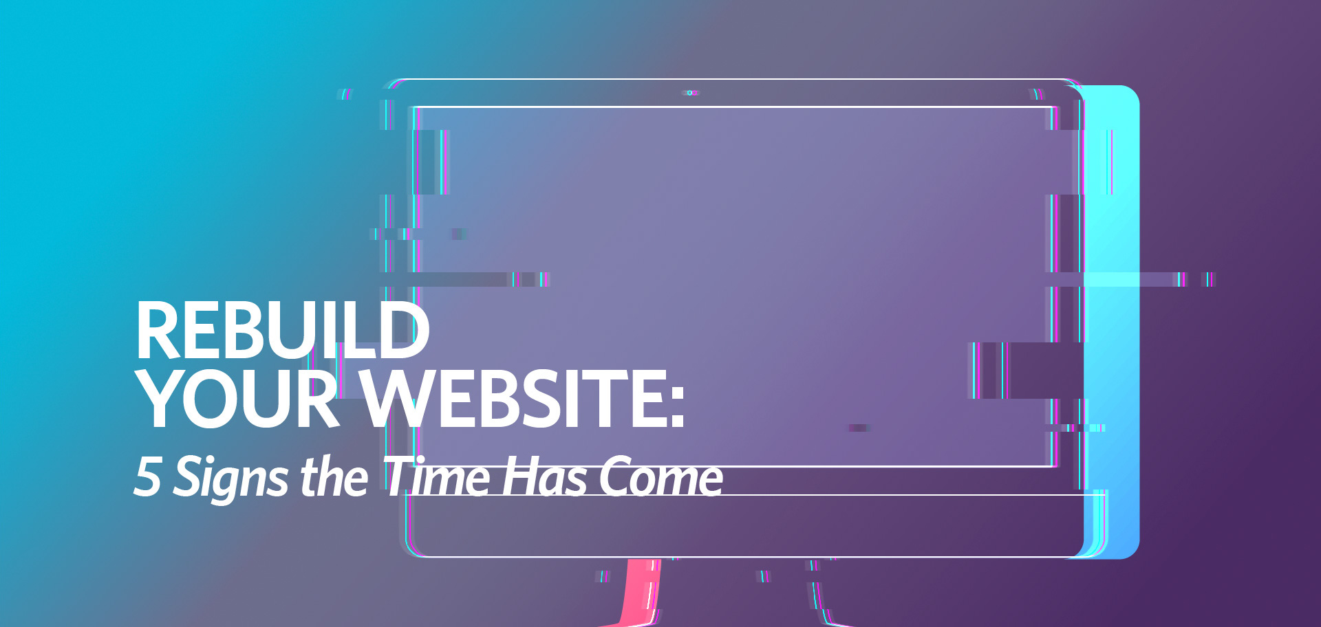 rebuild your website Kettle Fire Creative blog web developer rebuild your website Rebuild Your Website: 5 Signs the Time Has Come [infographic] website redo fi