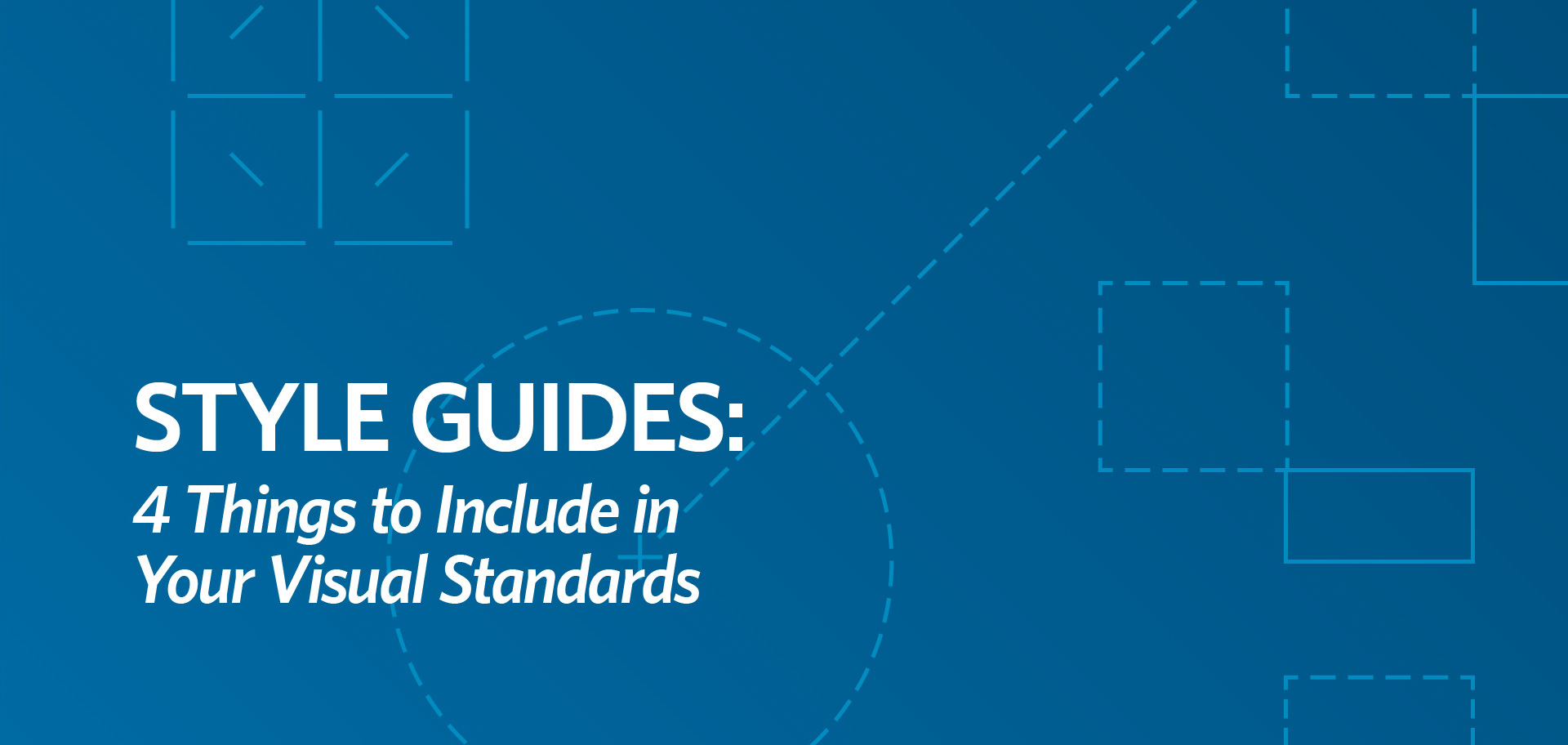 style guide, visual standards, brand standards, visual identity style guide Style Guide: 4 Things to Include in Your Visual Standards style guides fi