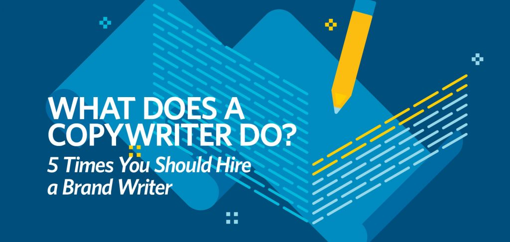 What does a copywriter do? 5 times you should hire a brand writer, Kettle Fire Creative blog, copywriting, brand writer, content writer