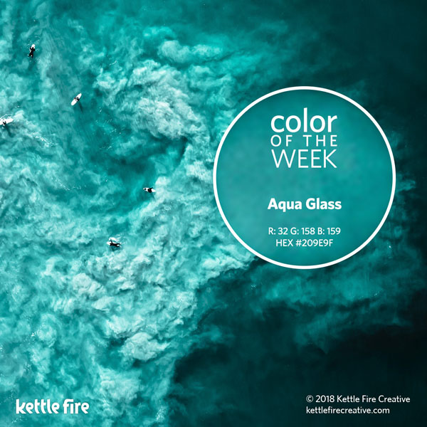 color inspiration, color ideas, colors from nature, RGB codes, HEX codes, Kettle Fire Creative blog, color of the week, aqua glass color inspiration Color Inspiration: 12 Stunning Shades to Spark Your Creativity cotw aquaglass 1