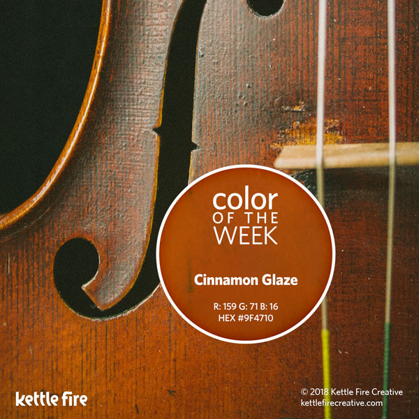 color inspiration, color ideas, colors from nature, RGB codes, HEX codes, Kettle Fire Creative blog, color of the week, cinnamon glaze color inspiration Color Inspiration: 12 Stunning Shades to Spark Your Creativity cotw cinnamonglaze