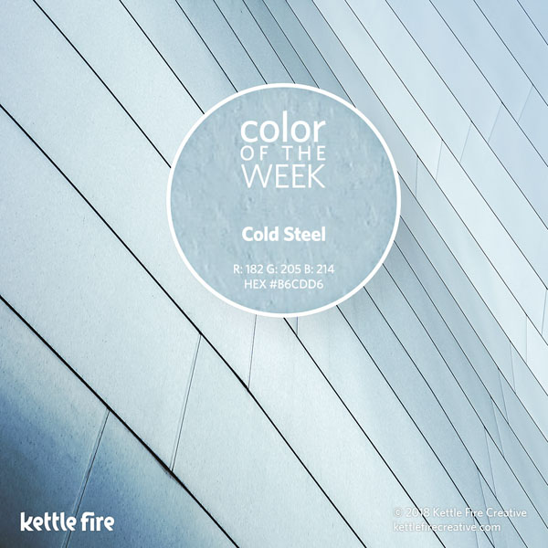 color inspiration, color ideas, colors from nature, RGB codes, HEX codes, Kettle Fire Creative blog, color of the week, cold steel color inspiration Color Inspiration: 12 Stunning Shades to Spark Your Creativity cotw coldsteel