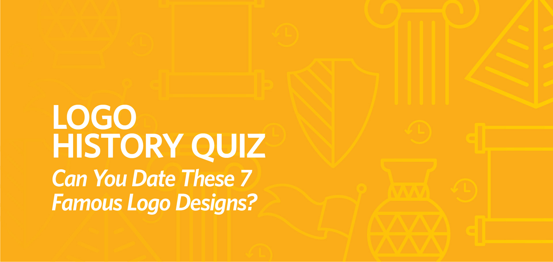 Logo History Quiz Can you date these 7 famous logo designs? by Kettle Fire Creative blog logo history Logo History Quiz: Can you date these 7 famous logo designs? logo history quiz fi