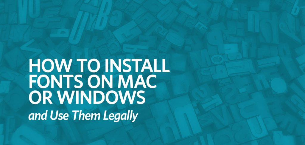 How to Install Fonts on Mac or Windows and Use Them Legally by Kettle Fire Creative