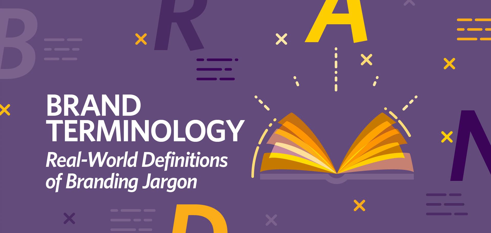 brand Brand Terminology: Real-World Definitions of Branding Jargon branding terms fi
