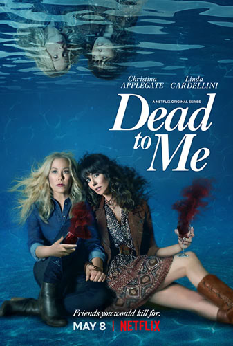 20 best tv show poster designs of 2020, Kettle Fire Creative blog, dead to me, best overall design poster design 20 Best TV Show Poster Designs of 2020 dead to me