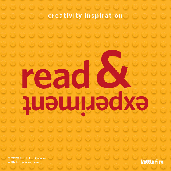 Be Creative on Demand: 6 Pro Tips to Get Inspired Anytime by Kettle Fire Creative. Read and experiment. Lego graphics.