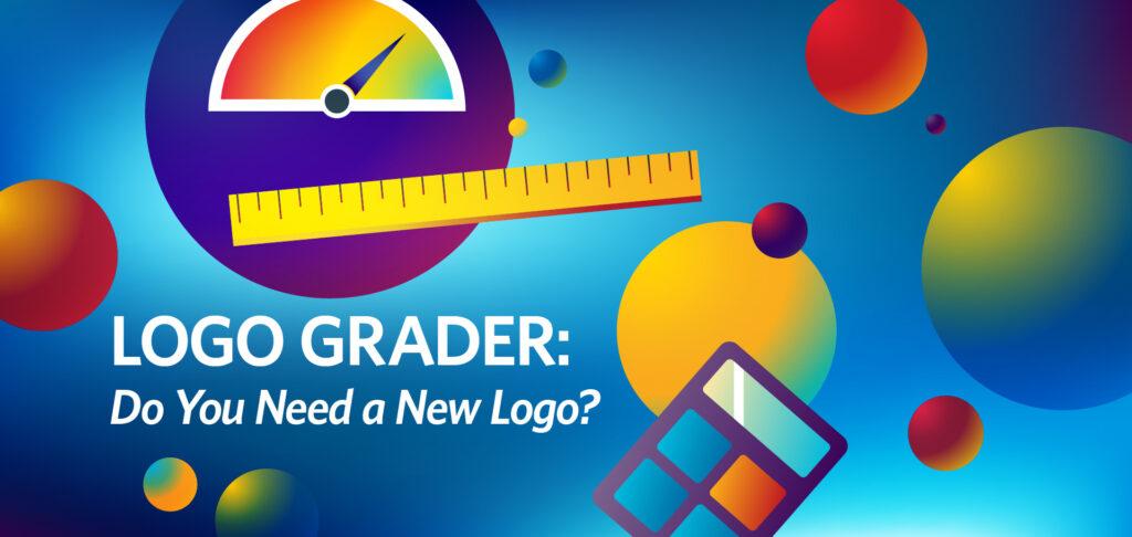 Logo Grader Do You Need a New Logo? by Kettle Fire Creative.